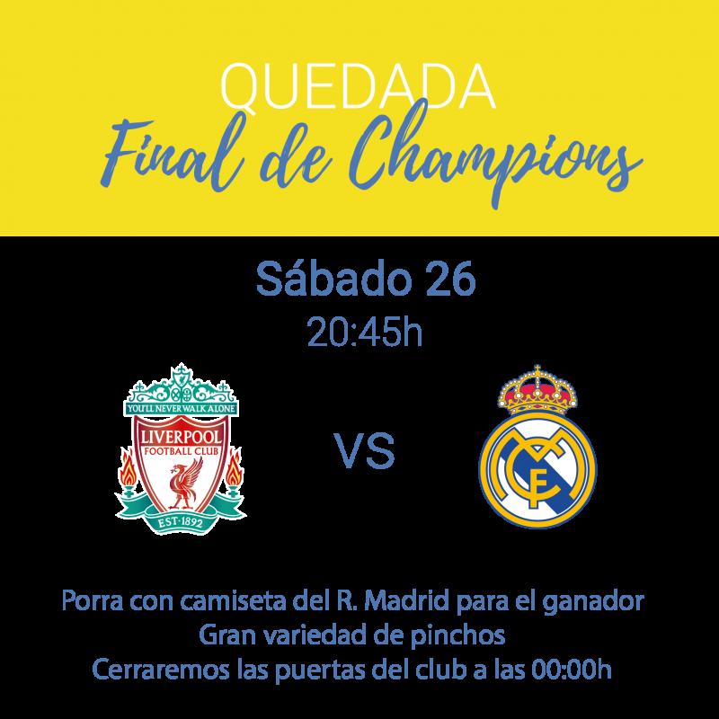 Quedada Final Champions
